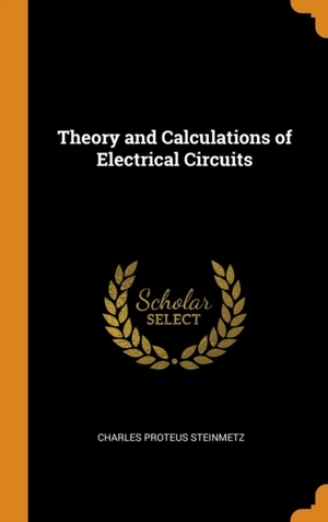 Theory And Calculations Of Electrical Circuits