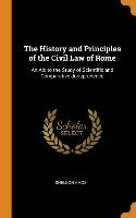 History And Principles Of The Civil Law Of Rome