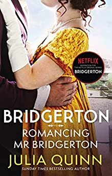 Bridgerton: Romancing Mr Bridgerton (bridgertons Book 4)