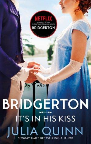 Bridgerton: It's In His Kiss (bridgertons Book 7)