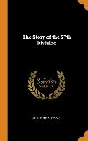 The Story Of The 27th Division