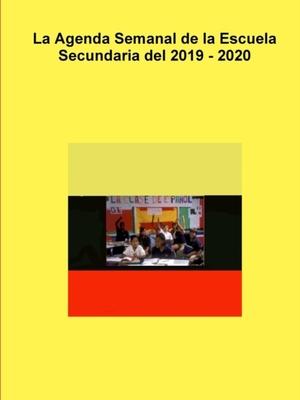 Agenda Semanal De La Escuela Secundaria Del 2019 - 2020