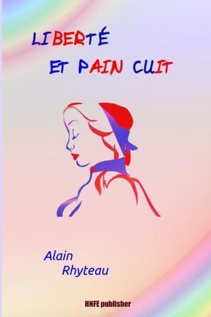 Liberte Et Pain Cuit