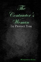 Contractor's Woman : To Protect You