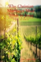 Why Christian Marriages Must Abide In Jesus