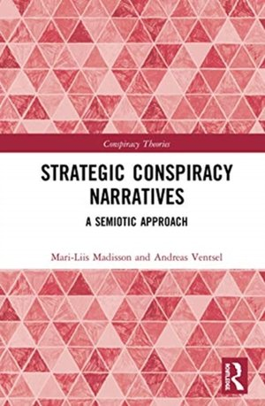 Strategic Conspiracy Narratives