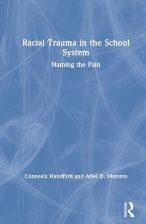 Racial Trauma in the School System