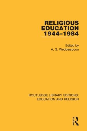 Religious Education 1944-1984