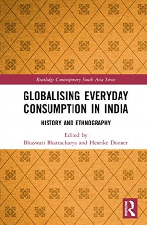 Globalising Everyday Consumption In India