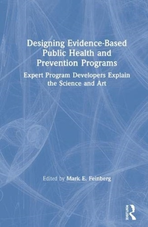 Designing Evidence-based Public Health And Prevention Programs