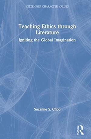 Teaching Ethics Through Literature