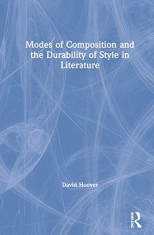 Modes Of Composition And The Durability Of Style In Literature