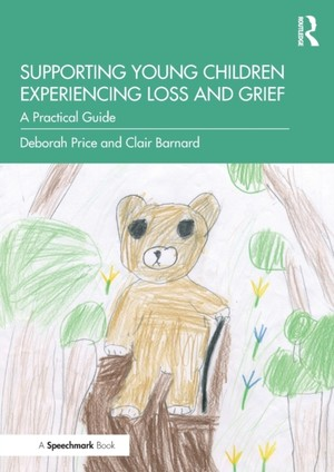 Supporting Young Children Experiencing Loss And Grief