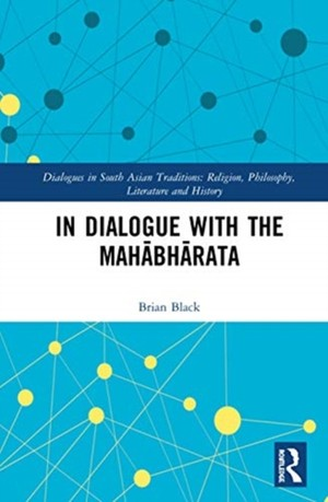 In Dialogue With The Mahabharata