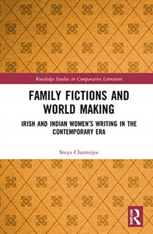 Family Fictions And World Making