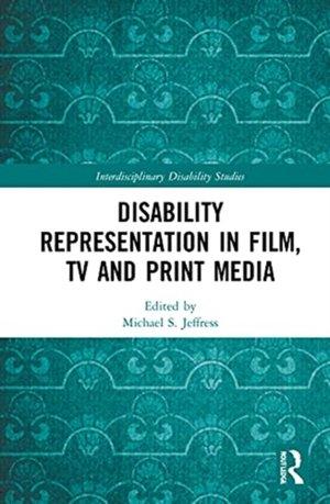 Disability Representation in Film, TV, and Print Media