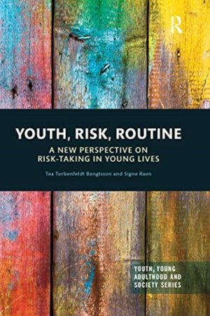 Youth, Risk, Routine