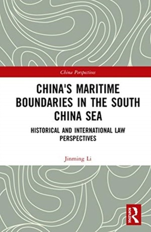 China's Maritime Boundaries In The South China Sea