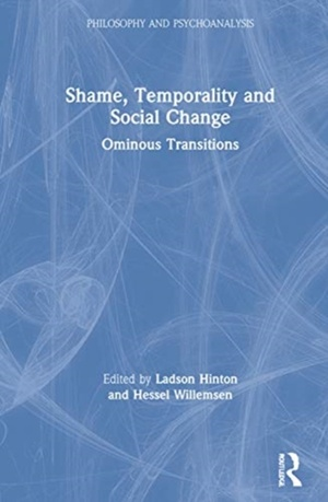 Shame, Temporality And Social Change