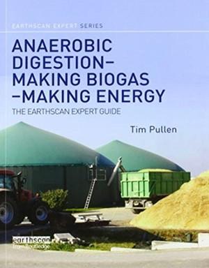 Anaerobic Digestion - Making Biogas - Making Energy