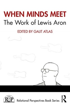 When Minds Meet: The Work Of Lewis Aron