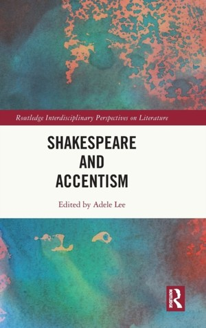Shakespeare And Accentism