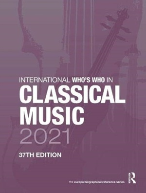 International Who's Who In Classical Music 2021
