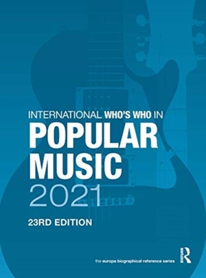 The International Who's Who In Popular Music 2021