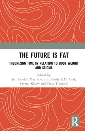 The Future Is Fat