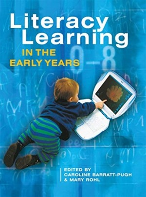 Literacy Learning In The Early Years
