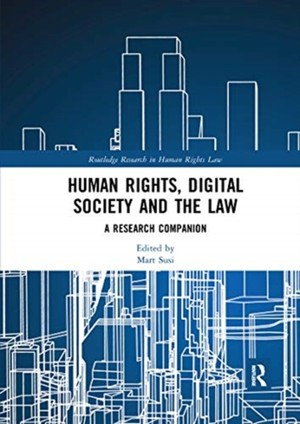 Human Rights, Digital Society And The Law
