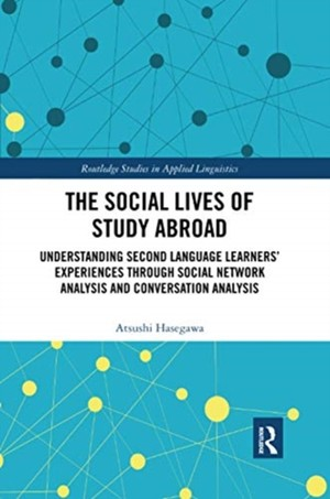 The Social Lives Of Study Abroad
