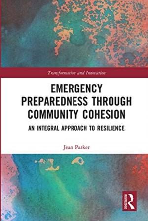 Emergency Preparedness Through Community Cohesion