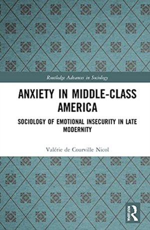 Anxiety in Middle-Class America