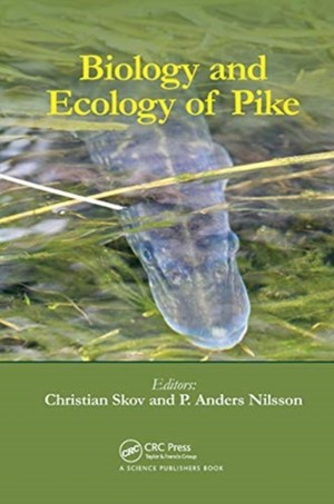 Biology And Ecology Of Pike