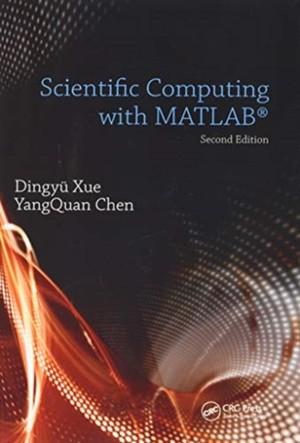 Xue, D: Scientific Computing with MATLAB
