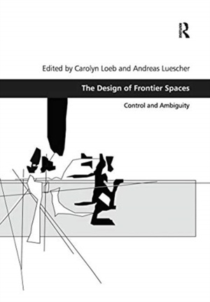 Loeb, C: The Design of Frontier Spaces