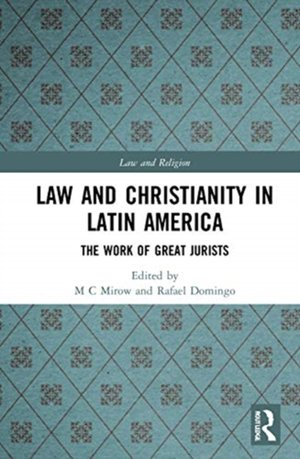 Law And Christianity In Latin America
