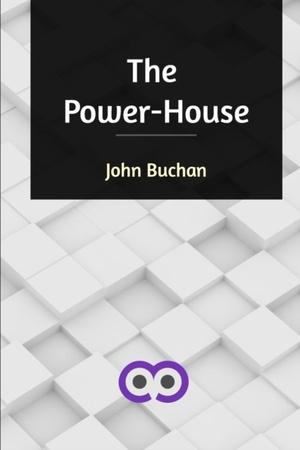 The Power-house