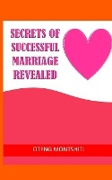 Secrets Of Successful Marriage Revealed