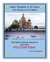 Learn Russian In 30 Days For Adults And Children