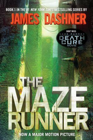 Maze Runner (maze Runner, Book One)