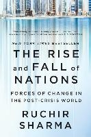 Rise And Fall Of Nations - Forces Of Change In The Post-crisis World