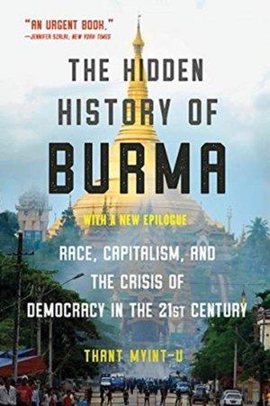 The Hidden History of Burma