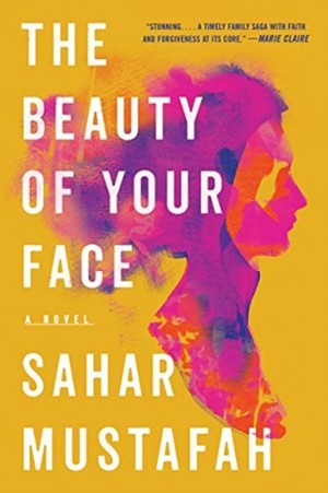 The Beauty Of Your Face - A Novel