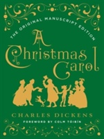 Christmas Carol: The Original Manuscript Edition