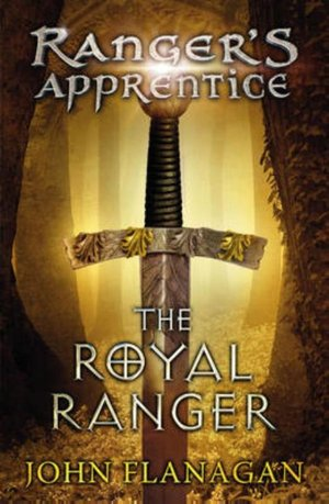 Royal Ranger (ranger's Apprentice Book 12)