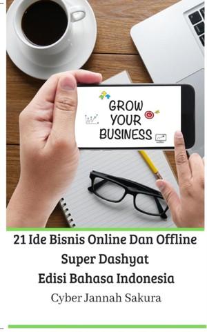 21 Ide Bisnis Online Dan Offline Super Dashyat Edisi Bahasa Indonesia