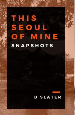 This Seoul Of Mine