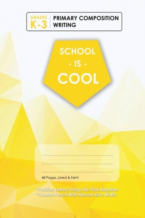 (yellow) School Is Cool Primary Composition Writing, Blank Lined, Write-in Notebook.